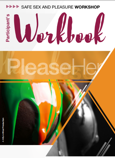 Safe  Sex & Pleasure Workbook