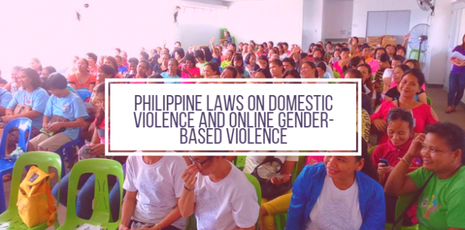 Philippine Laws on Domestic Violence and Online Gender-based Violence