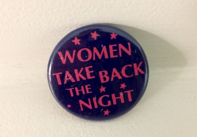 A button from a Take Back the Night march on the University of Tennessee campus in Knoxville, Tennessee.