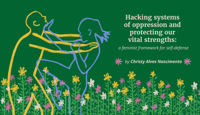 Hacking systems of oppression and retaining our vital strengths